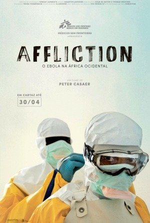 Affliction - O Ebola na África Ocidental