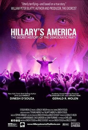 Hillarys America: The Secret History of the Democratic Party-2016