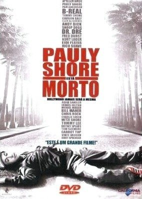 Pauly Shore está Morto