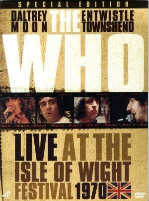 Listening to You: The Who at the Isle of Wight Festival