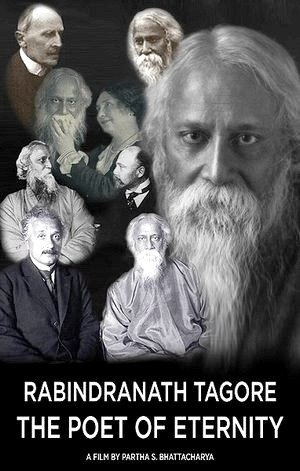 Rabindranath Tagore: The Poet of Eternity-2014
