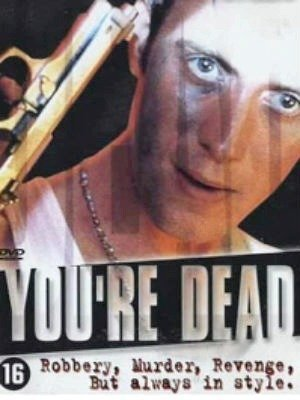 Youre Dead...-1999