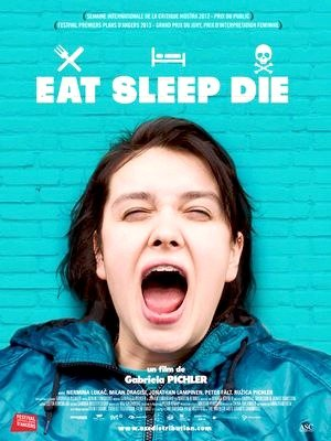 Eat Sleep Die-2012