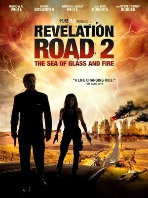 Revelation Road 2: The Sea Of Glass and Fire-2013