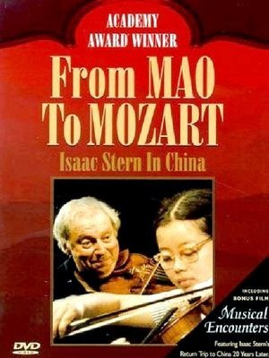 From Mao to Mozart - Isaac Stern in China