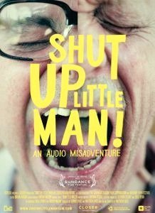 Shut Up Little Man! Uma Aventura Sonora-2011